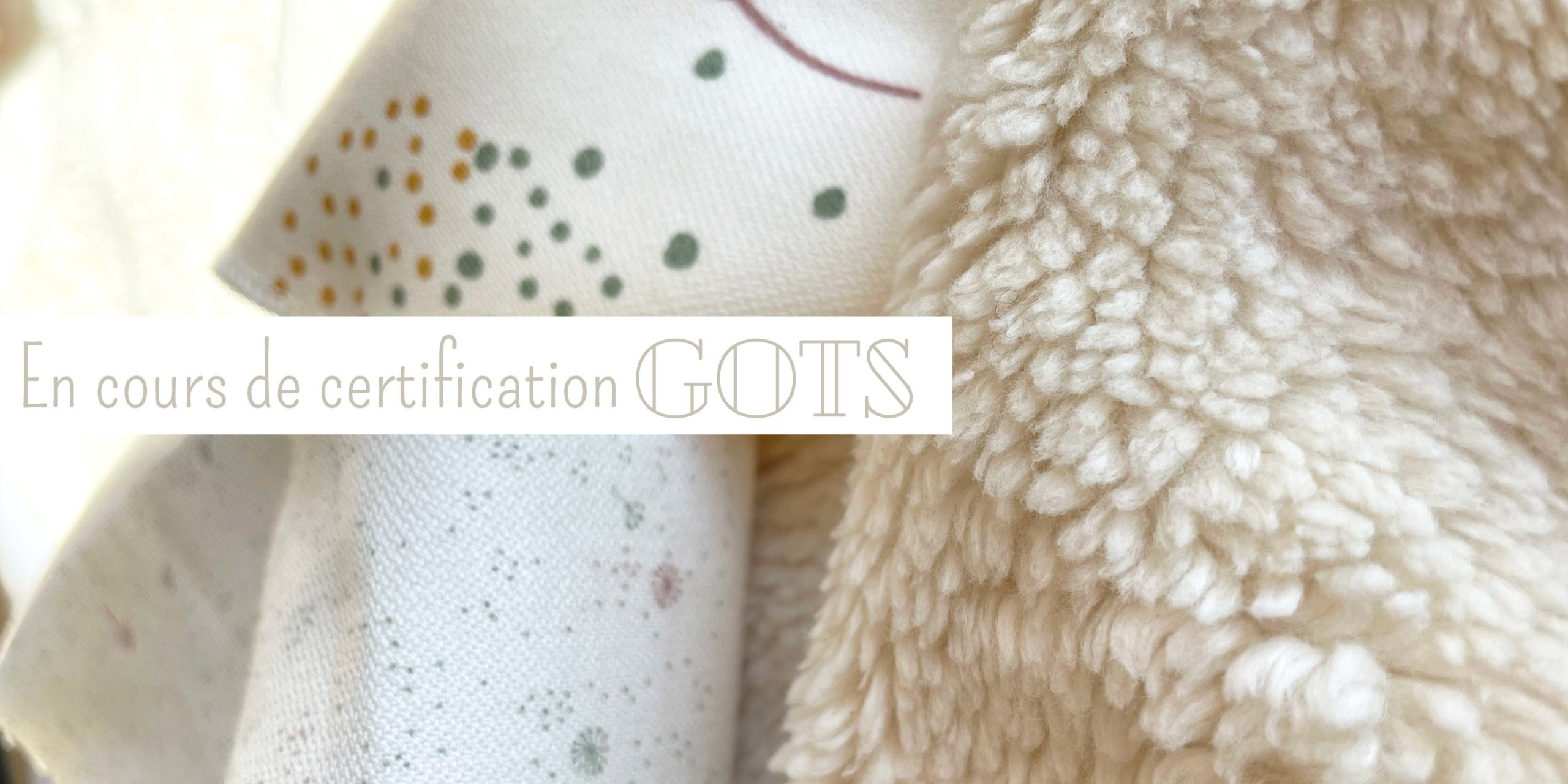 """Visuel textiles pour article blog """"Certification GOTS en cours..."""" Pitigaïa"""
